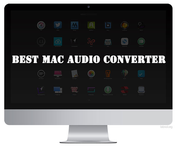 Choose the Best Audio Converter for Mac