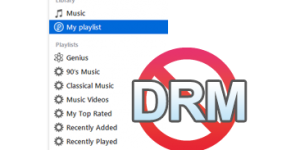 How to Remove DRM in iTunes Songs